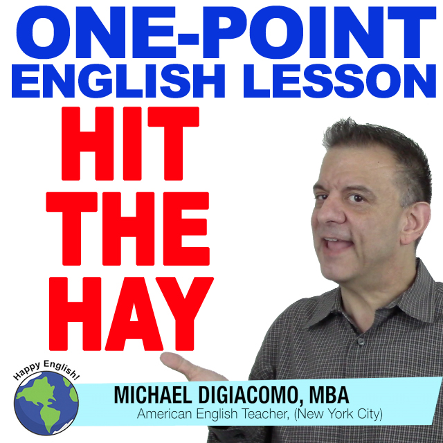 learn-english-free-lesson-HIT-the-hay