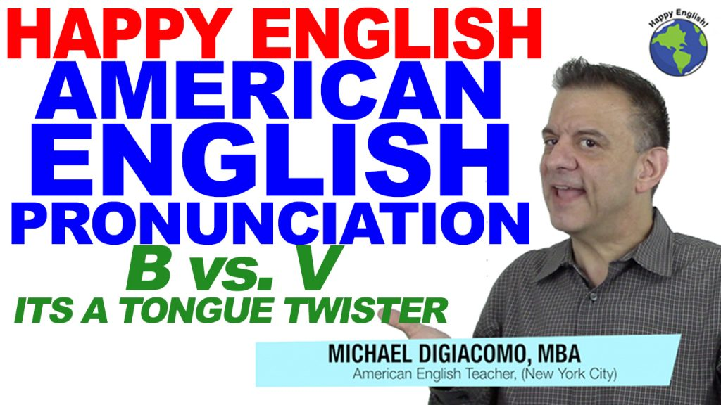 pronunciation-B-V-HAPPY-ENGLISH-LESSON-AMERICAN-ENGLISH-2018