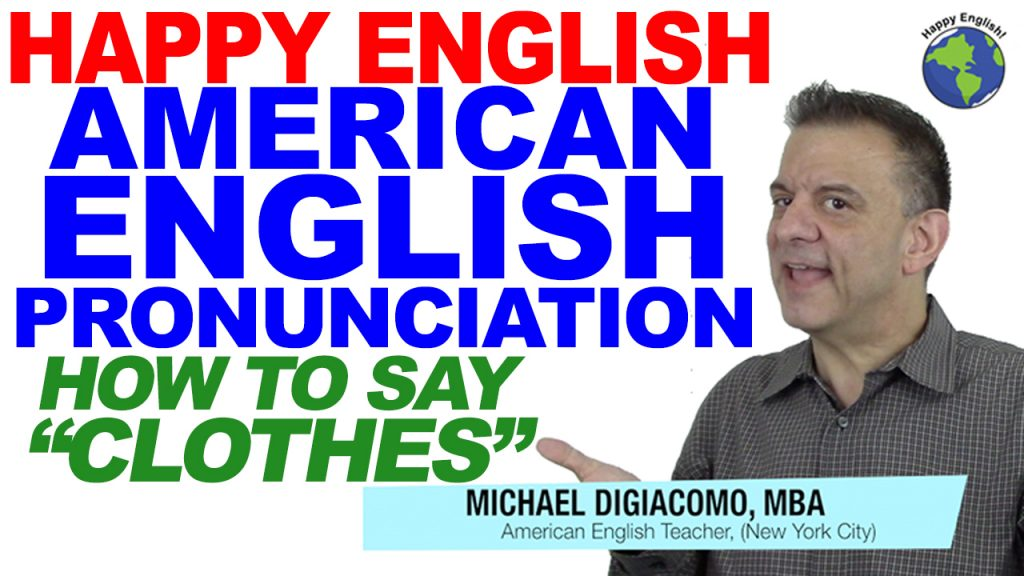 how-to-say-clothes-HAPPY-ENGLISH-LESSON-AMERICAN-ENGLISH-2018