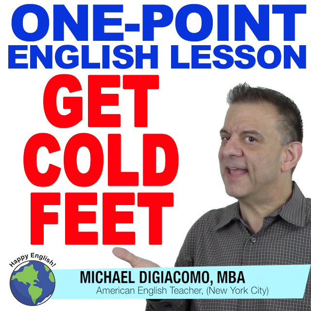 learn-english-free-lesson-get-cold-feet