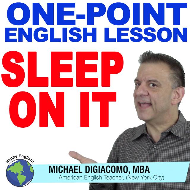 learn-english-free-lesson-sleep-on-it