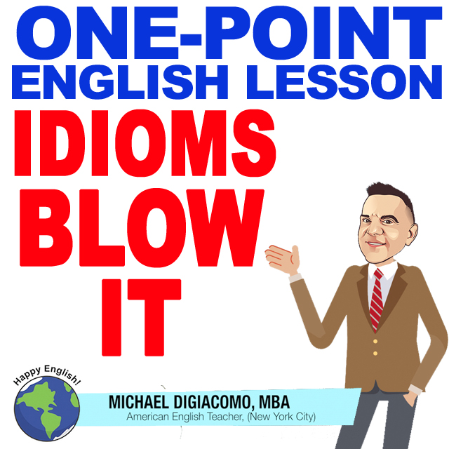 learn-english-free-lesson-blow-it