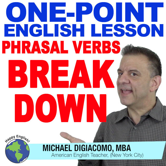 learn-english-free-lesson-BREAK-DOWN
