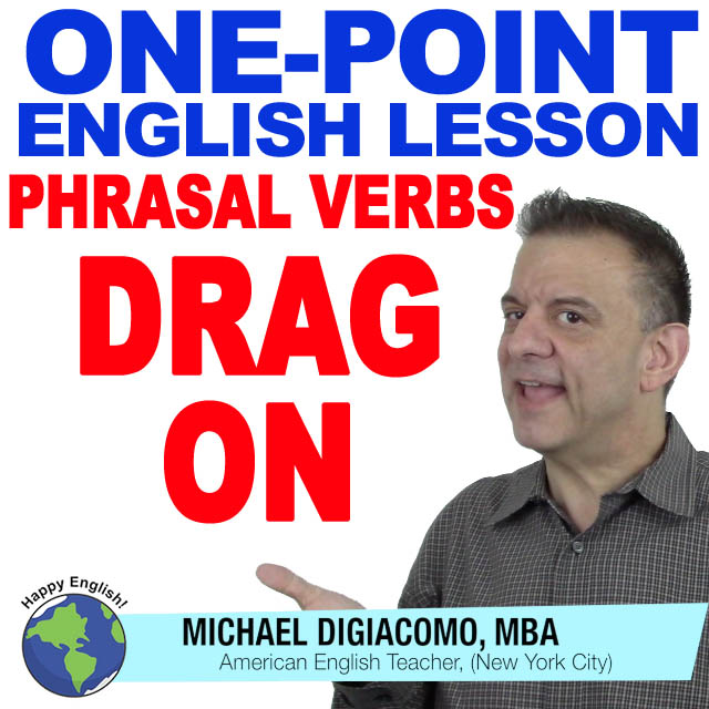 learn-english-free-lesson-DRAG-ON