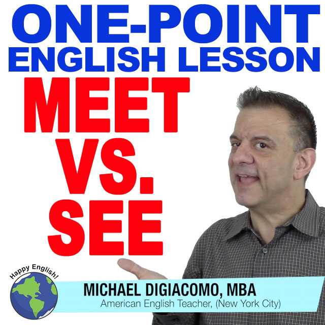 learn-english-free-lesson-meet-vs-see
