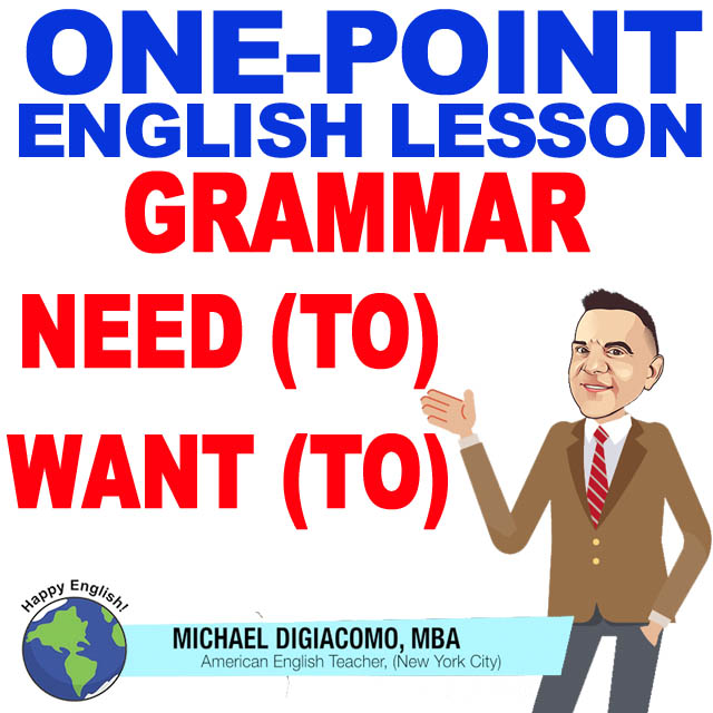 learn-english-free-lesson-need-want-to