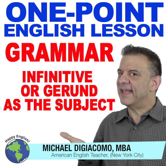 learn-english-free-lesson-infinitive-gerund-subject
