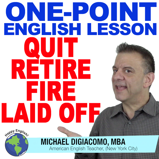 learn-english-free-lesson-quit-retire-fire-laid-off