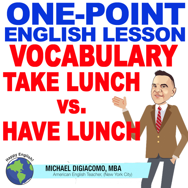 learn-english-free-lesson-DIFFERENCE-BETWEEN-TAKE-HAVE-LUNCH