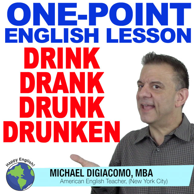 learn-english-free-lesson-drink-drank-drunk-drunken