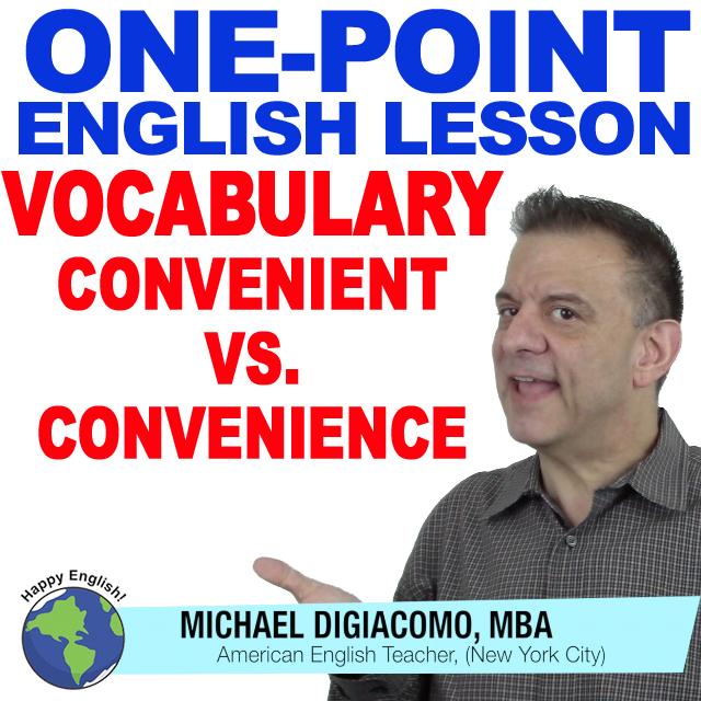 learn-english-free-lesson-convenient-vs-conveneince