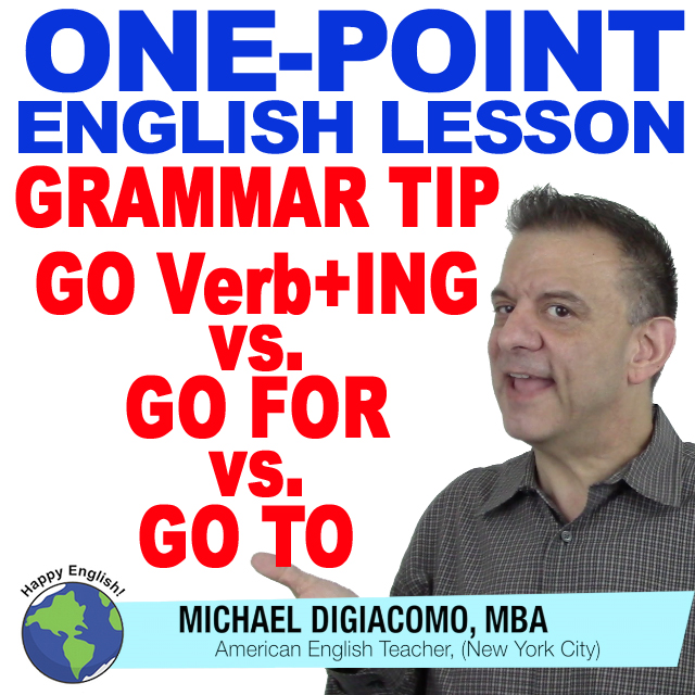 learn-english-free-lesson-go-to-go-ing-go-for