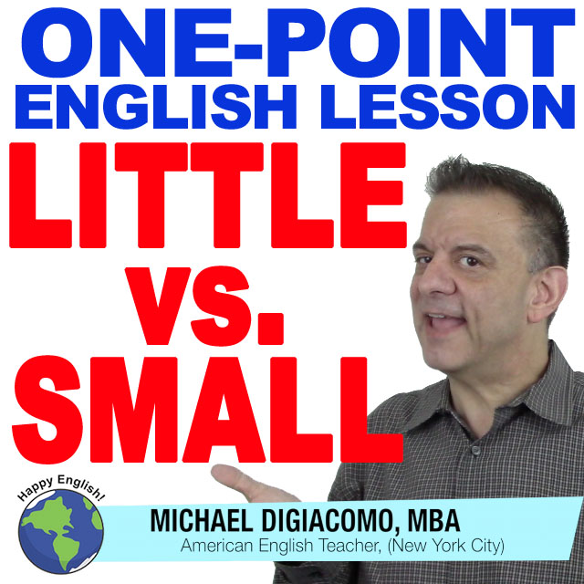 learn-english-free-lesson-little-vs-small