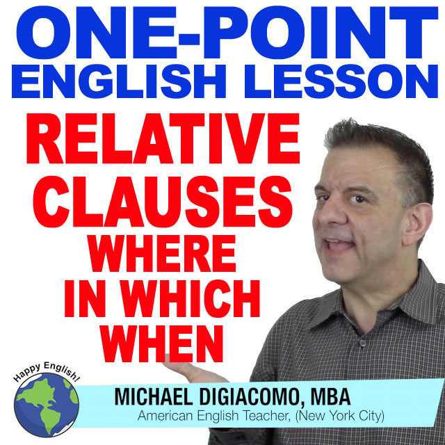 learn-english-free-lesson-RELATIVE-clause-where-in-which-when