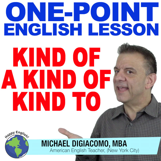 learn-english-free-lesson-KIND-OF-kind-to