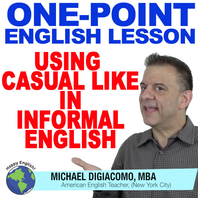 learn-english-free-lesson-casual-like-informal-english