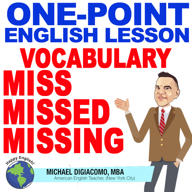 learn-english-free-lesson-MISS-MISSED-MISSING-MEANING