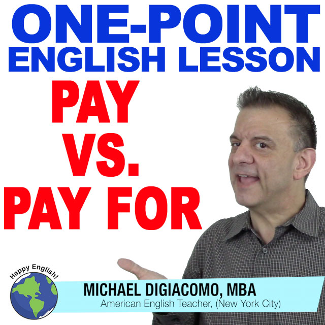 learn-english-free-lesson-pay-vs-pay-for