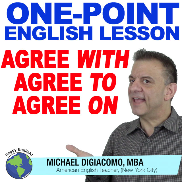 learn-english-free-lesson-agree-with-on-to