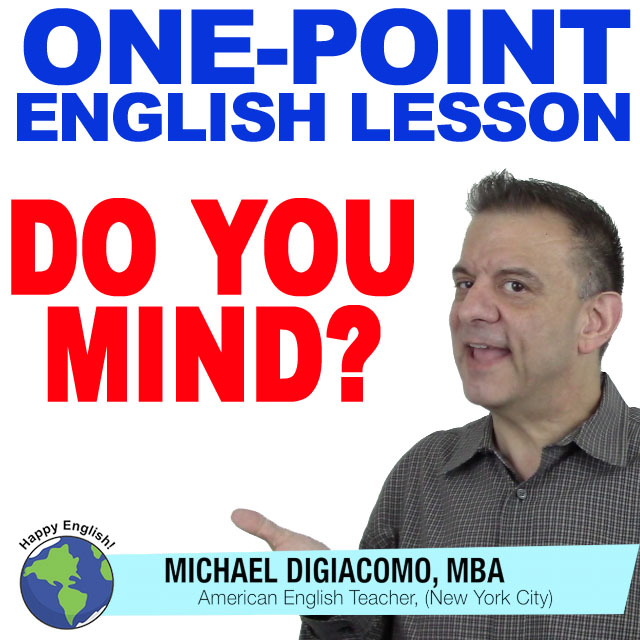 "How To Ask & Answer ""Do You Mind"" – Happy English – Free"