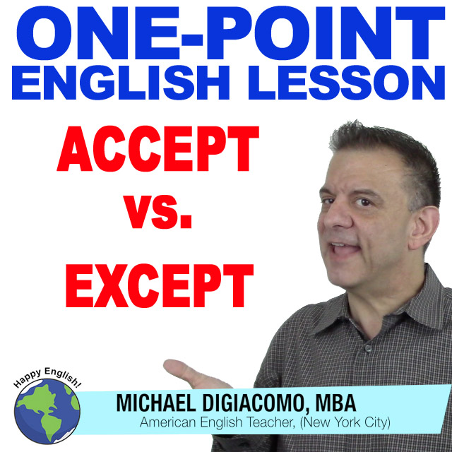 learn-english-free-lesson-ACCEPT-EXCEPT