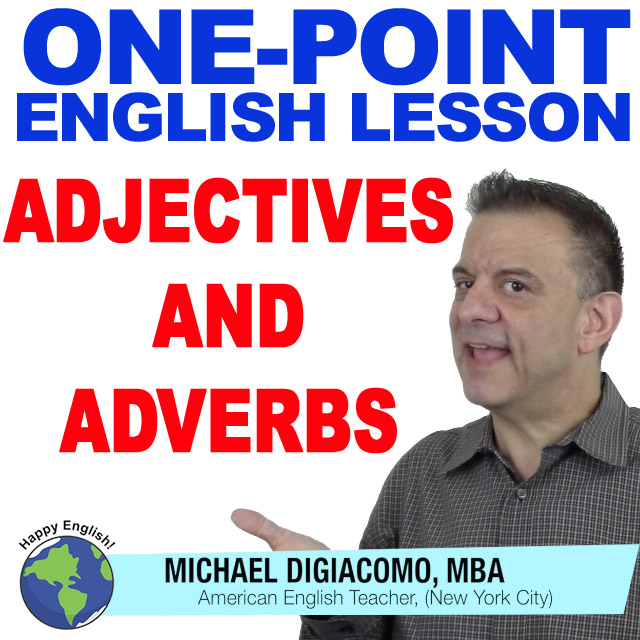 learn-english-free-lesson-ADJECTIVES-ADVERBS