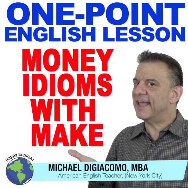 learn-english-free-lesson-MONEY-IDIOMS-WITH-MAKE