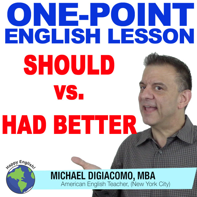 learn-english-free-lesson-SHOULD-VS-HAD-BETTER