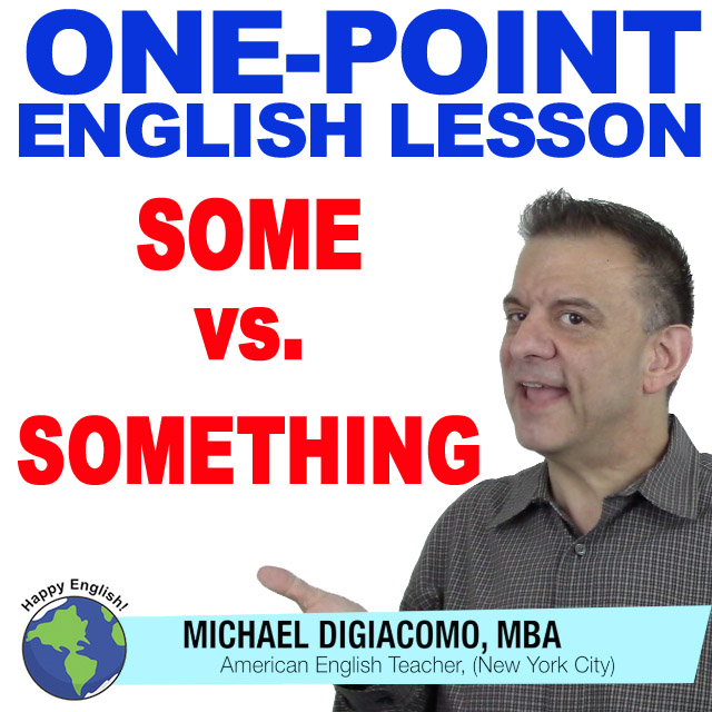 learn-english-free-lesson-SOME-SOMETHING