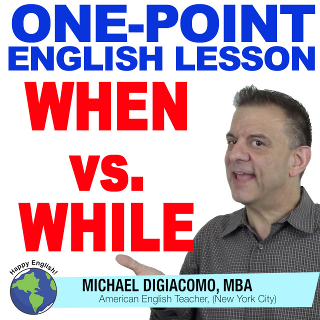 learn-english-free-lesson-when-vs-while