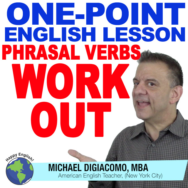 learn-english-free-lesson-phrasal-verbs-work-out
