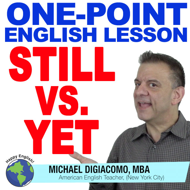 learn-english-free-lesson-still-vs-yet