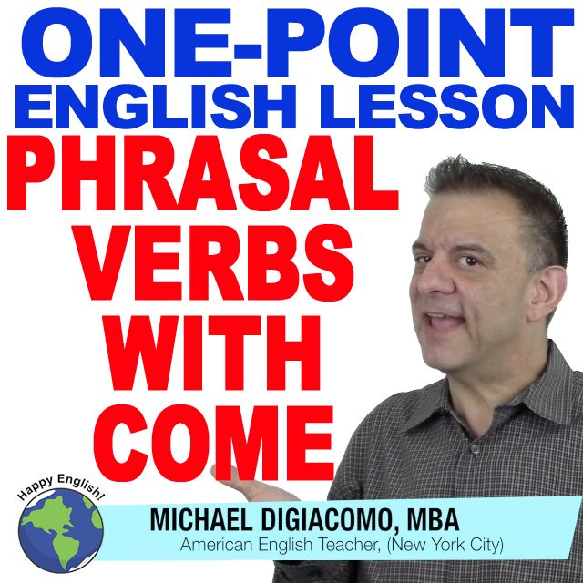 learn-english-free-lesson-phrasal-verbs-with-come