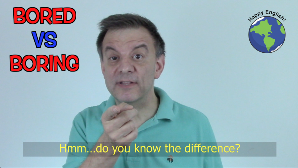 Confusing English Grammar - Bored vs. Boring