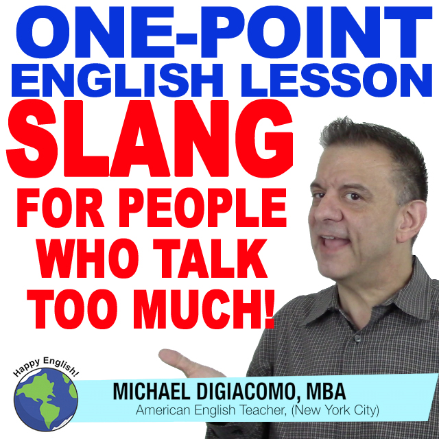 learn-english-free-lesson-slang-for-people-who-talk-too-much