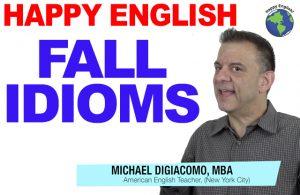 HAPPY-ENGLISH-ESSON-FALL-IDIOMS-AMERICAN-ENGLISH
