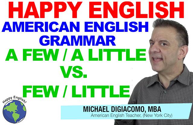 FEW-A-few-little-a-little-GRAMMAR-HAPPY-AMERICAN-ENGLISH-LESSON