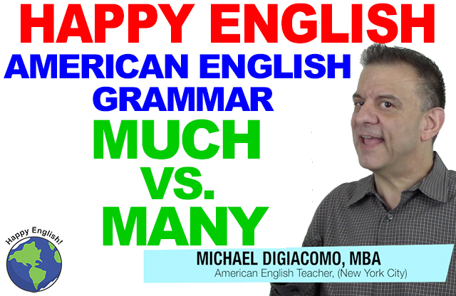 MUCH-MANY-GRAMMAR-HAPPY-AMERICAN-ENGLISH-LESSON