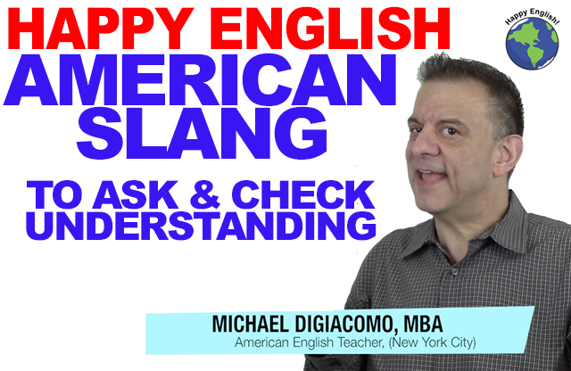 ask-chec-understanding-SLANG-HAPPY-ENGLISH-LESSON-AMERICAN-ENGLISH