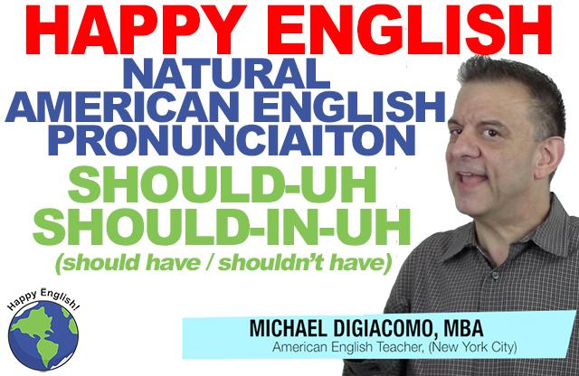 should-un-shouldin-uh-PRONUNCIATION-HAPPY-ENGLISH-LESSON-AMERICAN-ENGLISH