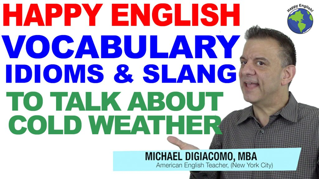 COLD-WEATHER-VOCABULARY-HAPPY-ENGLISH-LESSON-AMERICAN-ENGLISH-2018