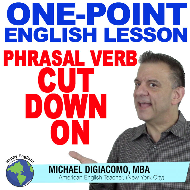 learn-english-free-lesson-cut-down-on