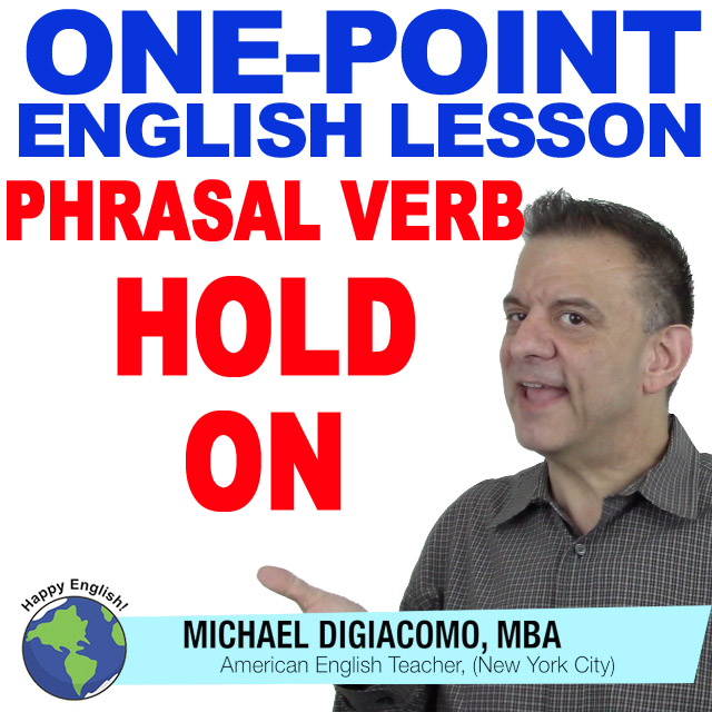 learn-english-free-lesson-HOLD-ON