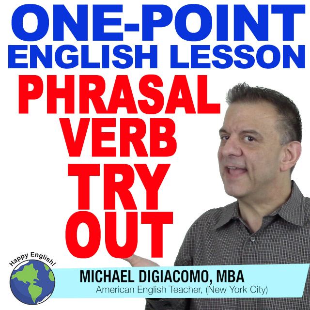 learn-english-free-lesson-PHRASAL-verb-try-out