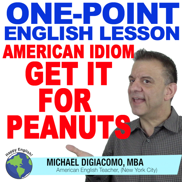 learn-english-free-lesson-get-something-for-peanuts