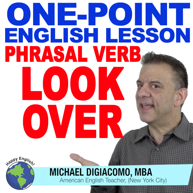 learn-english-free-lesson-phrasal-verb-look-over