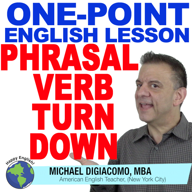 learn-english-free-lesson-phrasal-verb-turn-down