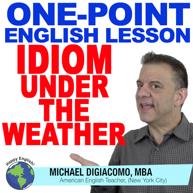 learn-english-free-lesson-under-the-weather