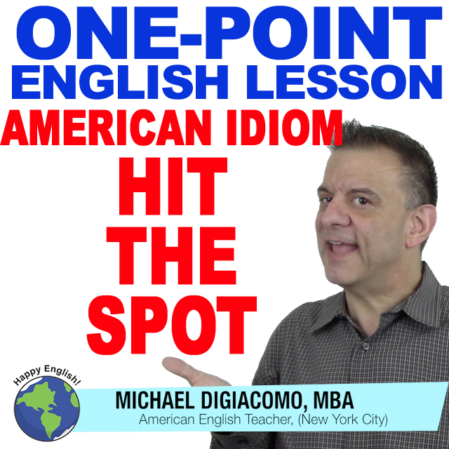learn-english-free-lesson-HIT-THE-SPOT