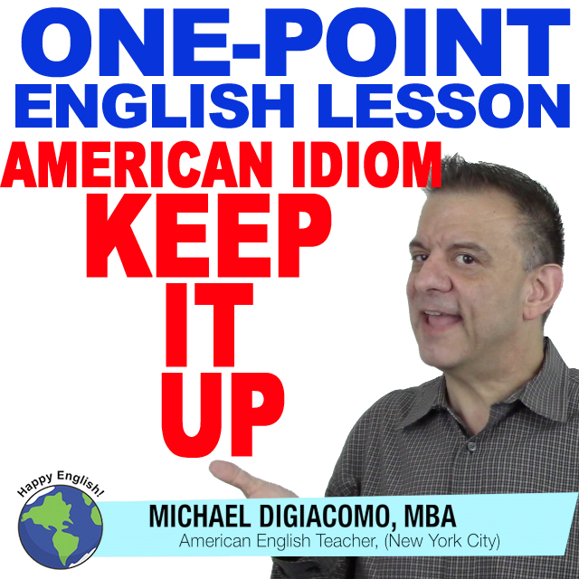 learn-english-free-lesson-KEEP-IT-UP